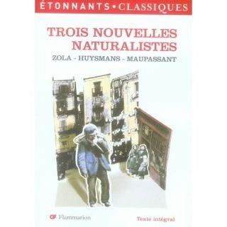 Trois nouvelles naturalistes   Achat / Vente livre Zola   Huysmans