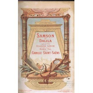 Camille Saint Saëns   Saint Saëns Samson et Dalila