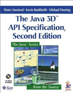 The Java 3D(TM) API Specification (2nd Edition