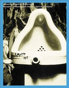 Debating American Modernism: Stieglitz, Duchamp, and the New York
