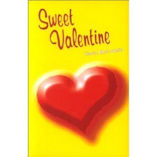 Sweet Valentine. Jugendroman Karen McCombie, Karen