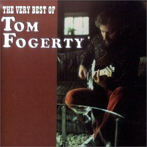 Very Best of Tom Fogerty Musik