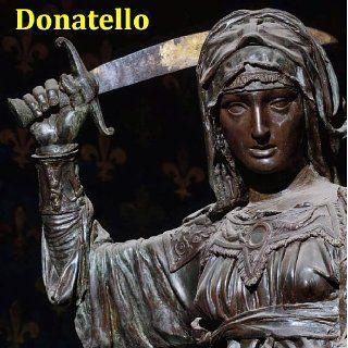 140 Sculptures of Donatello (Donato di Niccolò di Betto