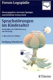 Sprachstörungen im Kindesalter Wolfgang Wendlandt, Sandra
