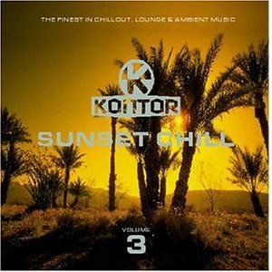 Kontor   Sunset Chill Vol. 3 Musik
