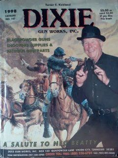 Dixie Gun Works 1998 Catalog No. 147: Turner E. Kirkland: Books