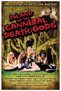 Island of the Cannibal Death Gods Jeff Freeman, Derek