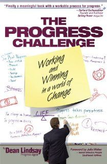 The Progress Challenge  Working and Winning in a World of