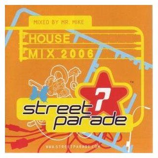 Street Parade House Mix 2006 Musik