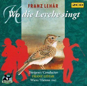 Wo Die Lerche Singt Lehar, Vienna Radio Music