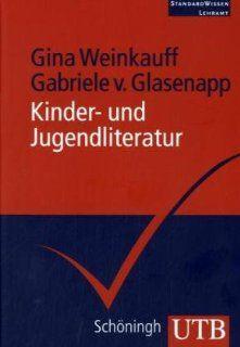 Kinder  und Jugendliteratur. StandardWissen Lehramt Gina