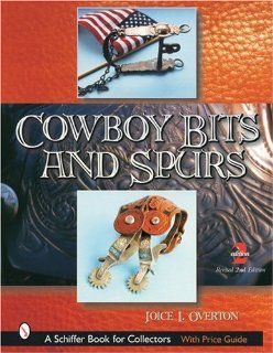 Cowboy Bits and Spurs Joice I. Overton 9780764317187