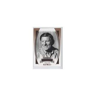 Bud Moore #145/599 Walter Bud Moore (Trading Card) 2007