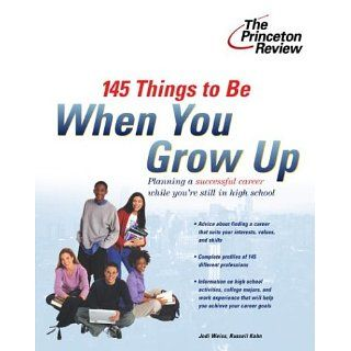 145 Things to Be When You Grow Up (Career Guides
