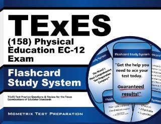 TExES (158) Physical Education EC 12 Exam Flashcard Study System