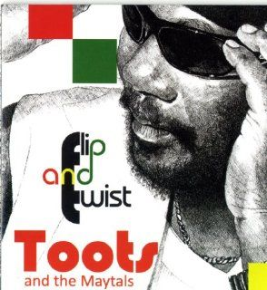 Maytals   Flip & Twist [Japan CD] SIWI 184: Toots & The Maytals: Music