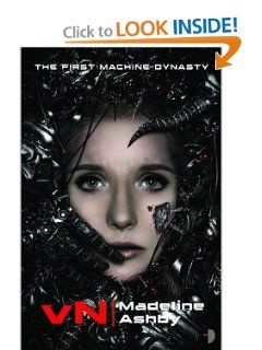 Vn (First Machine Dynasty) (9780857662613): Madeline Ashby