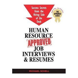Human Resource Approved Job Interviews & Resumes Successful Secrets