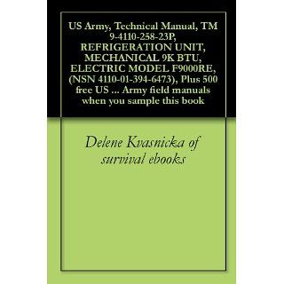US Army, Technical Manual, TM 9 4110 258 23P, REFRIGERATION UNIT