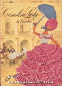 Crinoline Lady in Crochet, Book No 262 Spool Cotton Co