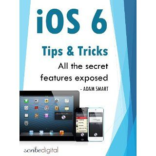 iOS 6 Tips and Tricks   All the Secret Features Exposed (Features