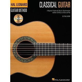 Classical Guitar (Hal Leonard Guitar Method): Paul Henry: