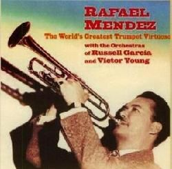 Mendez,Rafael   WorldS Greatest Trumpet Virtuoso [Import]