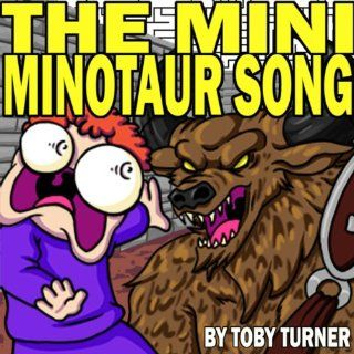 The Mini Minotaur Song: Toby Turner & Tobuscus: MP3