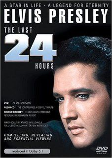 Elvis Presley The Last 24 Hours Elvis Presley Movies
