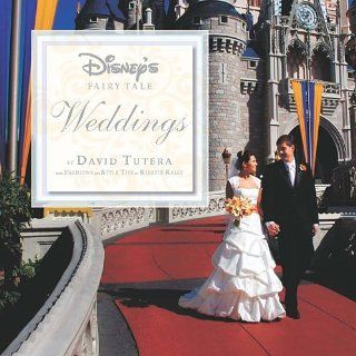 Disneys Fairy Tale Weddings David Tutera, Kirstie Kelly