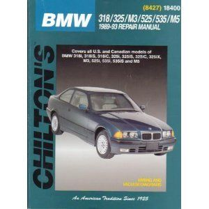 BMW 318/325/M3/525/535/M5 1989 93 (Chiltons Total Car Care) The