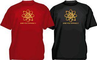 Atom Nuklear Radioaktiv Logo T Shirt, Are you afraid?