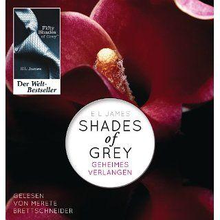 Shades of Grey. Geheimes Verlangen Band 1 E L James