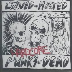 Loved And Hated   Hardcore Punks Not Dead Today $14.34