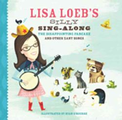 Lisa Loebs Silly Sing Along The Disappointing Pancake and Other Zany