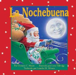 La Nochebuena/ The night before Christmas   Spanish Edition