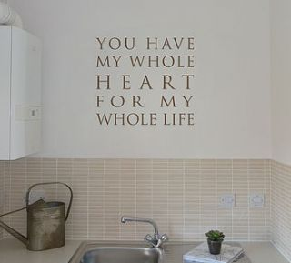 You Have My Whole Heart Wall Quote Sticker   painting & decorating