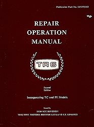 Triumph TR6 Official Repair Operation Manual 1967 1976