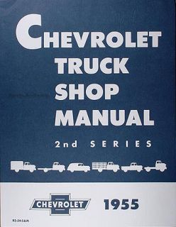 1955 Chevrolet Truck Repair Shop Manual 55 Chevy Pickup Panel Suburban